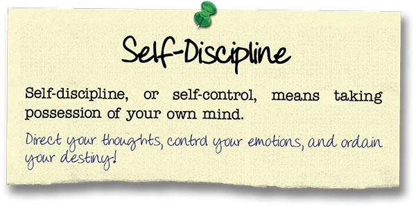 Success Principle 9 Self-Discipline