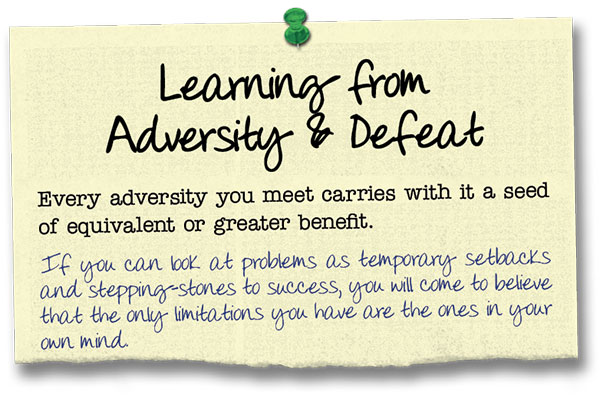 Success Principle 13 Learning from Adversity and Defeat